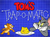 Tom and Jerry: Tom's Trap…
