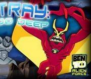 Ben 10 - Jetray into deep