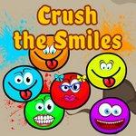 Crush the Smiles